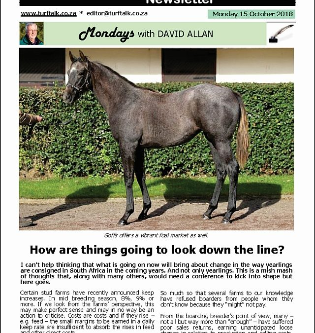 How are things going to look down the line? – Turf Talk: 15 October 2018