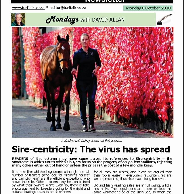 Sire-centricity: The virus has spread – Turf Talk: 8 October 2018