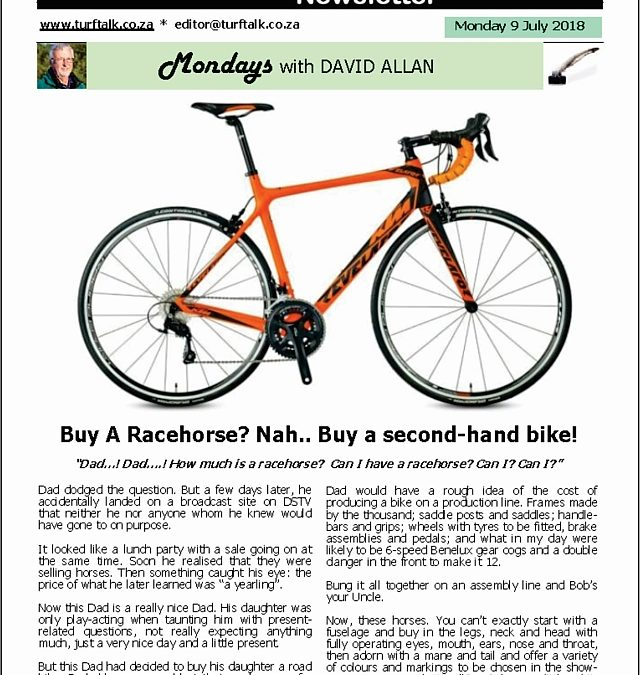 Buy A Racehorse? Nah.. Buy a second-hand bike! – Turf Talk: 9 July 2018