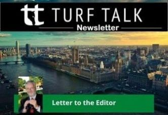 Letter to the Turf Talk Editor – There are reasons for UK's restrictions – 20 March 2020